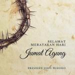Jokowi: Selamat Merayakan Jumat Agung