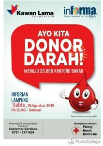 Sabtu, 10 Agustus 2019 kita berkerjasama dengan PMI Mengadakan EVENT DONOR DARAH untuk acara diselenggarakan dari pukul 12.00 s/d 15.00 di Gedung Informa Jalan Jenderal  Sudirman No.4 Enggal Tanjung Karang Pusat.