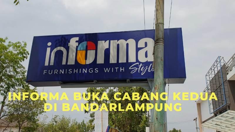 Informa membuka cabang keduanya, yang berasal di Jalan Sultan Agung, persis dekat pintu masuk PKOR Wayhalim, Jumat (29/11/2019).